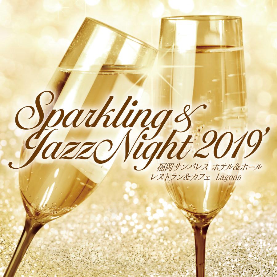 Sparkling & JazzNight 2019  at.Lagoon