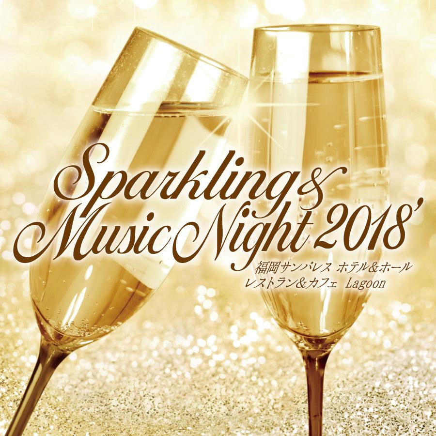 Sparkling & MusicNight 2018  at.Lagoon